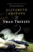 The Swan Thieves 031606579X Book Cover