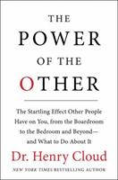 The Power of the Other: The startling effect other people have on you, from the boardroom to the bedroom and beyond-and what to do about it 0061777145 Book Cover