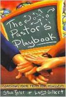 The Pastor's Playbook: Coaching Your Team for Ministry 0834117487 Book Cover