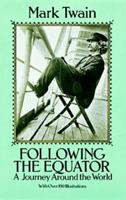 Following the Equator: A Journey Around the World 0486261131 Book Cover