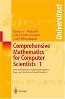 Comprehensive Mathematics for Computer Scientists 2 : Calculus and ODEs, Splines, Probability, Fourier and Wavelet Theory, Fractals and Neural Networks, Categories and Lambda Calculus 3540208615 Book Cover