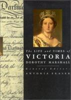 The Life and Times of Victoria (Life & Times Series) 1573352489 Book Cover