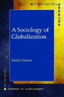 A Sociology of Globalization (Contemporary Societies) 0393927261 Book Cover