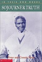 In Their Own Words Sojourner Truth 0439263239 Book Cover