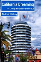 California Dreaming: The La Pop Music Scene and the 60s 1326471120 Book Cover