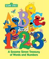 ABC and 1,2,3: A Sesame Street Treasury of Words and Numbers 0375800425 Book Cover