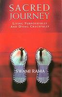 Sacred Journey: Living Purposefully and Dying Gracefully 8188157007 Book Cover