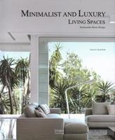Minimalist and Luxury Living Spaces: Fashionable Home Design 1864708018 Book Cover