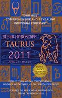 Taurus (Super Horoscopes 2011) 0425232867 Book Cover