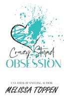 Crazy Stupid Obsession 1532802463 Book Cover