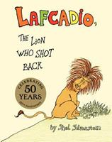 Lafcadio, The Lion Who Shot Back 0060256753 Book Cover