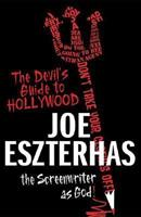 The Devil's Guide to Hollywood: The Screenwriter as God! 031235987X Book Cover