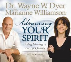 Advancing Your Spirit 4-CD Set: Finding Meaning In Your Life's Journey 1401921760 Book Cover