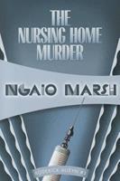 The Nursing Home Murder 0006161642 Book Cover