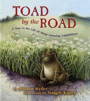 Toad by the Road: A Year in the Life of These Amazing Amphibians 080507354X Book Cover