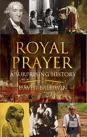Royal Prayer: A Surprising History 0826423035 Book Cover