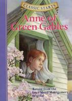 Anne of Green Gables (Classic Starts Series) 1402711301 Book Cover
