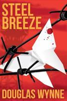 Steel Breeze 193656484X Book Cover