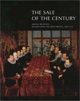 The Sale of the Century: Artistic Relations Between Spain and Great Britain, 1604-1655 0300097611 Book Cover