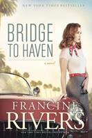 Bridge to Haven 1414368186 Book Cover