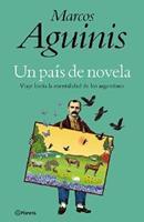 Un pais de novela: Viaje hacia la mentalidad de los argentinos 950370359X Book Cover