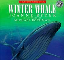 Winter Whale (Just for a Day Book) 0688071767 Book Cover