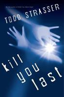 Kill You Last 160684024X Book Cover