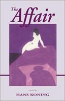 The Affair (Hans Koning Reprint Series) 1588380513 Book Cover