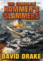 The Complete Hammer's Slammers: Volume 2 1439133344 Book Cover