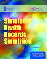 Simulated Health Records Simplified: Workbook and Online Ehr Learning Portal 1284031853 Book Cover