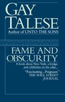 Fame and Obscurity 034546723X Book Cover