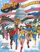 Alter Ego: Centennial 1605490318 Book Cover