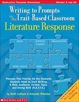 Writing To Prompts In The Trait-based Classroom: Literature Response 043955683X Book Cover