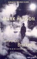 Coming Back Brockens: A Year in a Mining Village 0099462117 Book Cover