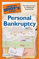The Complete Idiot's Guide to Personal Bankruptcy 1592579477 Book Cover