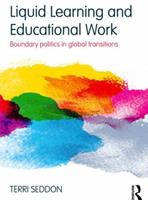 Social Innovation and Education: Liquid Learning, Making Spaces and the Politics of Orientation 0415603528 Book Cover