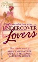 Undercover Lovers (By Request) 0373201028 Book Cover