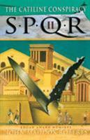 The Catiline Conspiracy (SPQR, #2) 0312277067 Book Cover