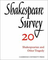 Shakespeare Survey 20 - Shakespearian And Other Tragedy, Vol. 20 0521523575 Book Cover