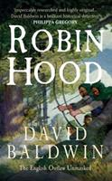 Robin Hood: The English Outlaw Unmasked 1848683782 Book Cover