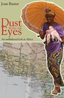 Dust from our eyes: an unblinkered look at Africa 1894987306 Book Cover