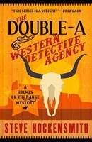 The Double-A Western Detective Agency 1790516161 Book Cover