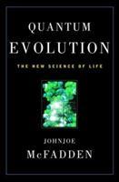 Quantum Evolution: How Physics' Weirdest Theory Explains Life's Biggest Mystery 0393323102 Book Cover
