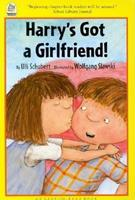 Harry's Got a Girlfriend (Easy-to-read Book) 0735813396 Book Cover