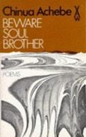 Beware Soul Brother (African Writers) 0435901206 Book Cover