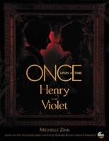 Once Upon a Time Henry and Violet 1368023703 Book Cover