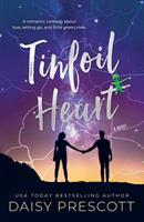 Tinfoil Heart 1732133069 Book Cover