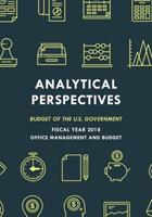 Budget of the United States: Analytical Perspectives Fy 2018 1598889540 Book Cover