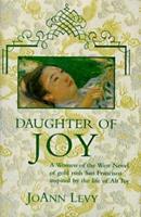 Daughter of Joy: A Novel of Gold Rush California 0812540298 Book Cover