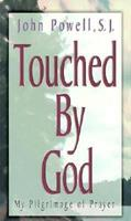 He Touched Me: My Pilgrimage of Prayer 0913592471 Book Cover